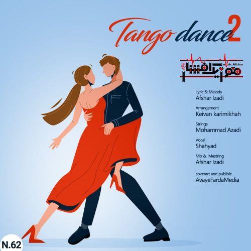 دانلود موزیک جدید موزیک افشار رقص تانگو ۲