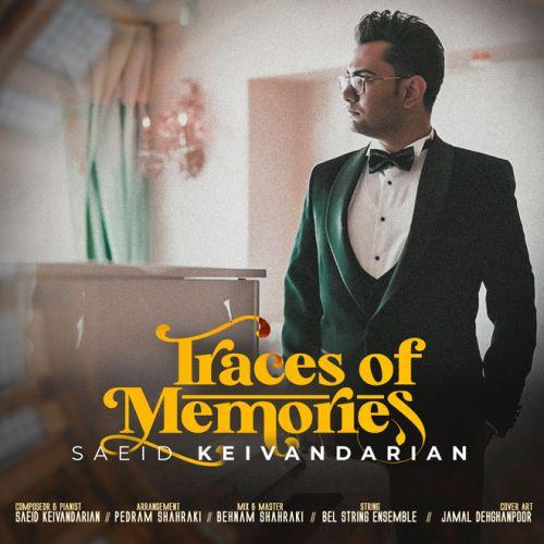 دانلود موزیک جدید سعید کیوانداریان رد پای خاطرات